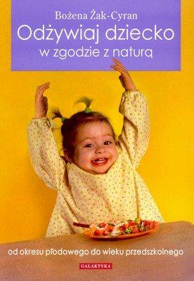 """""""Odżywiaj dziecko zgodnie z naturą"""""""